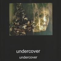 Undercover | Publicatie